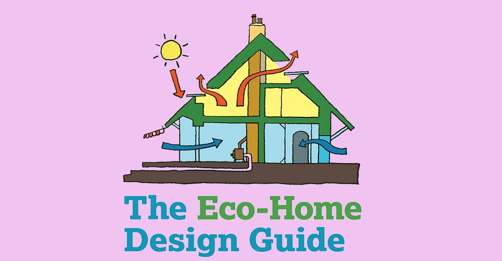 The Eco-Home Design Guide